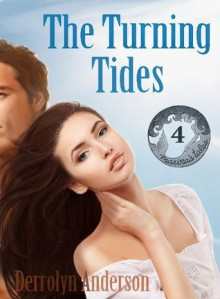 The Turning Tides (Marina's Tales) - Derrolyn Anderson