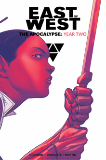 East of West: The Apocalypse Year Two - Jonathan Hickman
