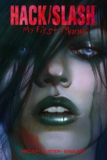 Hack/Slash: My First Maniac - Tim Seeley, Daniel Leister
