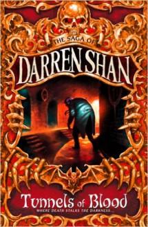Tunnels of Blood (Cirque Du Freak, #3) - Darren Shan