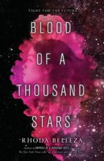Blood of a Thousand Stars - Rhoda Belleza