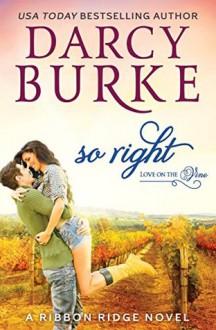 So Right - Darcy Burke