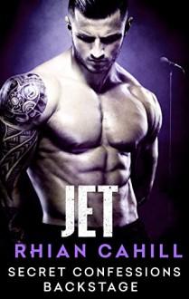 Secret Confessions: Backstage - Jet - Rhian Cahill