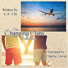 Changing Plans - L.A. Witt,Charlie David