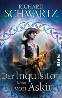 Der Inquisitor von Askir - Richard Schwartz