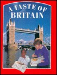 A Taste of Britain - Roz Denny