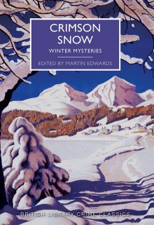 Crimson Snow: Winter Mysteries - Various Authors,Martin Edwards