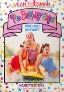 The Birthday Girls: Who Am I, Anyway? - Jean Thesman