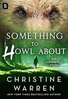 Something to Howl About - Christine Warren