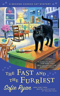 The Fast and the Furriest - Sofie Ryan