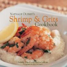 Nathalie Dupree's Shrimp and Grits - Nathalie Dupree