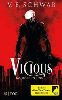 Vicious - Das Böse in uns - V.E. Schwab