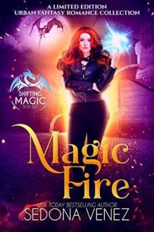 Magic Fire - Catherine Vale,Sedona Venez