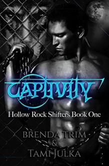 Captivity - Brenda Trim,Tami Julka