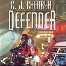 Defender - C.J. Cherryh,Daniel Thomas May