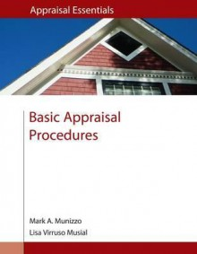 Basic Appraisal Procedures - Mark A. Munizzo, Lisa Virruso Musial