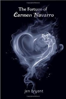 The Fortune of Carmen Navarro - Jennifer Fisher Bryant