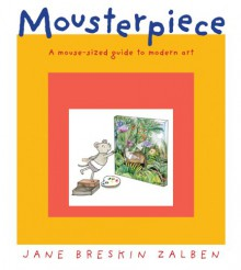 Mousterpiece - Jane Breskin Zalben