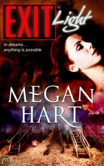 Exit Light - Megan Hart