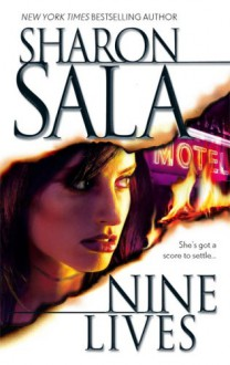 Nine Lives - Sharon Sala