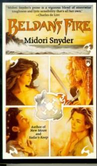 Beldan's Fire (The Oran Trilogy #3) - Midori Snyder