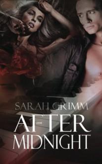 After Midnight - Sarah Grimm