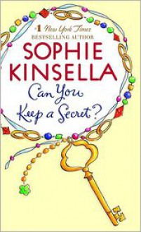 Can You Keep a Secret? - Sophie Kinsella