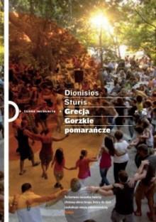 Grecja. Gorzkie pomarańcze - Dionisios Sturis
