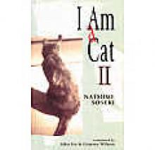 I am a Cat II - Sōseki Natsume, Aiko Ito, Graeme Wilson