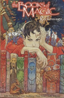 The Books of Magic, Vol. 3: Reckonings - John Ney Rieber, Peter Snejbjerg, Peter Gross, John Ridgway