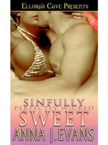 Sinfully Sweet - Anna J. Evans