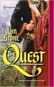 The Quest (Harlequin Historical, #588) - Lyn Stone