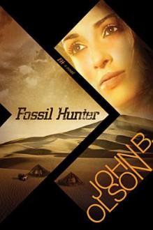 Fossil Hunter - John B. Olson