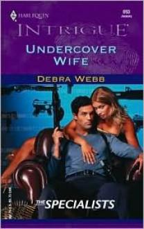 Undercover Wife - Debra Webb