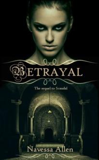Betrayal - Navessa Allen