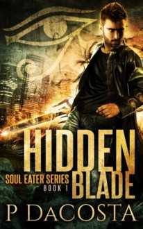 Hidden Blade - Pippa DaCosta