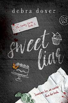 Sweet Liar (Candy Book 2) - Debra Doxer,Pam Berehulke
