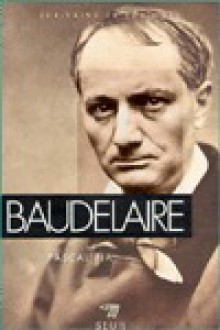 Baudelaire - Pascal Pia