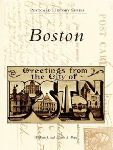 Boston (Postcard History) - William J. Pepe