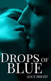 Drops of Blue - Alice Bright