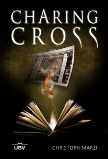 Charing Cross - Christoph Marzi