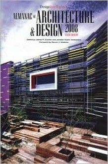 Almanac of Architecture & Design 2008 (Almanac of Architecture and Design) - Jennifer Evans Yankopolus