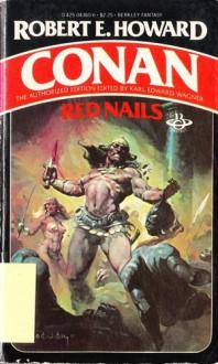 Red Nails - Robert E. Howard, Ken W. Kelly