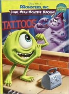 Lean, Mean, Monster Machine - Walt Disney Company