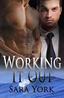 Working It Out - Sara York