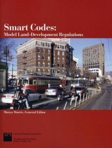 Smart Codes: Model Land-Development Regulations - Marya Morris