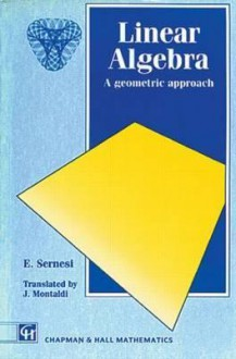 Linear Algebra: A Geometric Approach - E. Sernesi