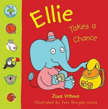 Ellie Takes A Chance (Top Of The Class) - Zuza Vrbova, Tom Morgan-Jones