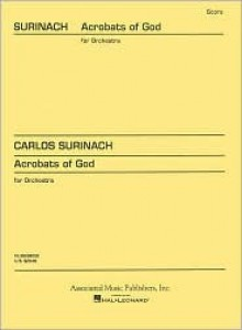 Acrobats of God (Ballet): Full Score - Surinach Carlos
