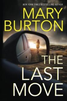 The Last Move - Mary Burton